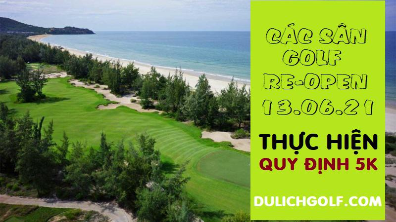 Các sân golf được phép hoạt động trở lại từ 15-06-2021