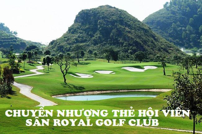 Quy định chuyển nhượng thẻ Hội viên sân Golf Hoàng Gia Ninh Bình