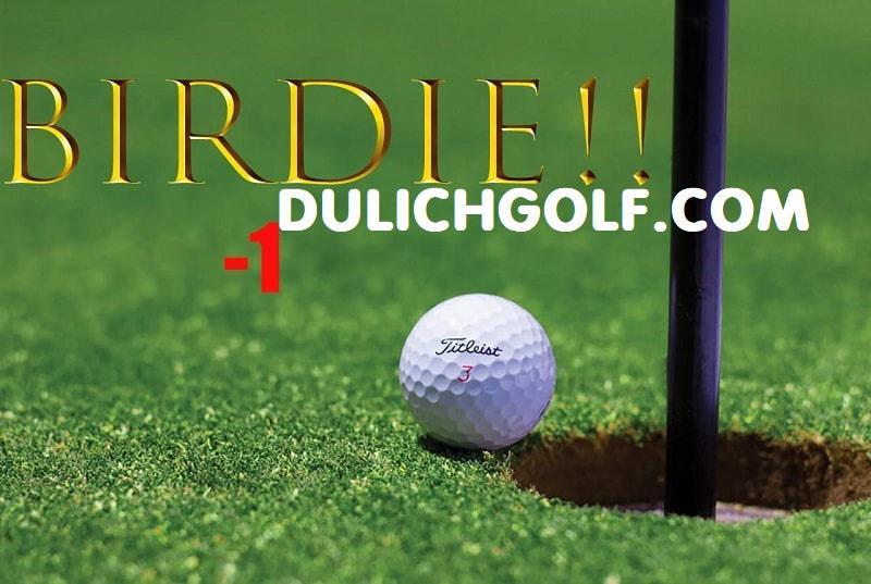 Bạn biết gì về birdie golf? Làm thế nào để đạt được điểm birdie trong golf?