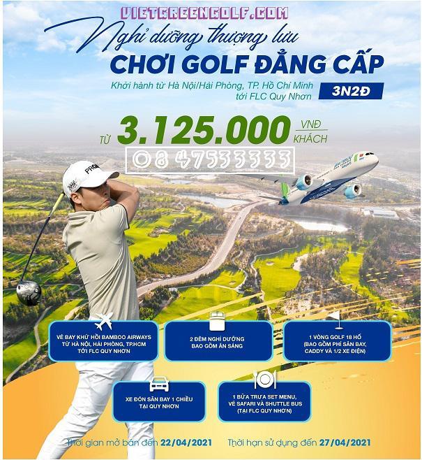 Combo chơi Golf, Bay Bamboo Airways Khứ hồi và ngủ tại FLC Quy Nhơn 3 ngày 2 đêm